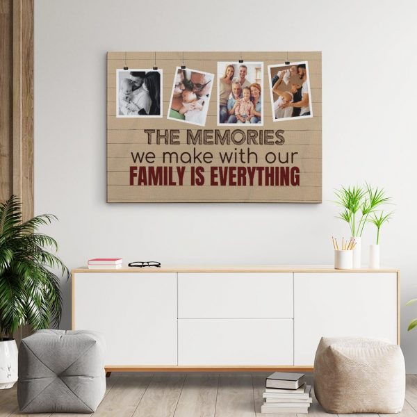 The Memories We Make With Our Family Is Everything Canvas Print