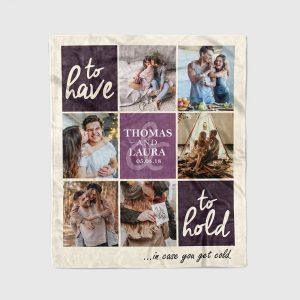 To Have To Hold In Case You Get Cold Family Custom Photo Collage Blanket