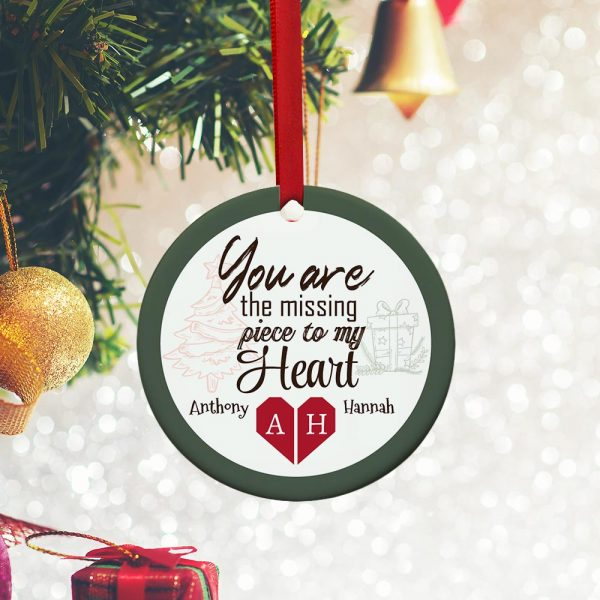 You Are The Missing Piece To My Heart Ornament