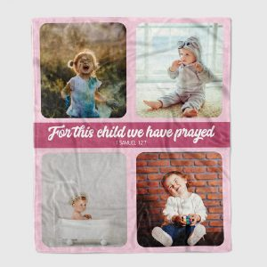 for this child we have prayed custom photo blanket