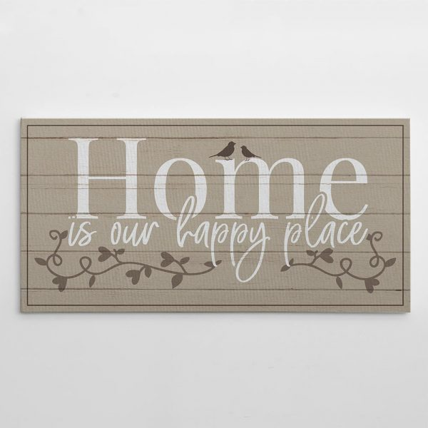 Home Is Our Happy Place Canvas Print - wall art - home decor