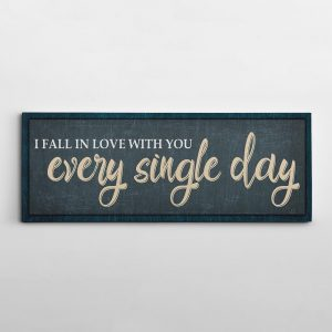 I Fall In Love With You Every Single Day Canvas Print