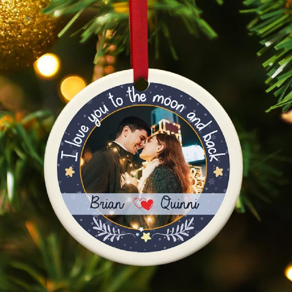 I Love You To The Moon And Back Custom Photo Ornament