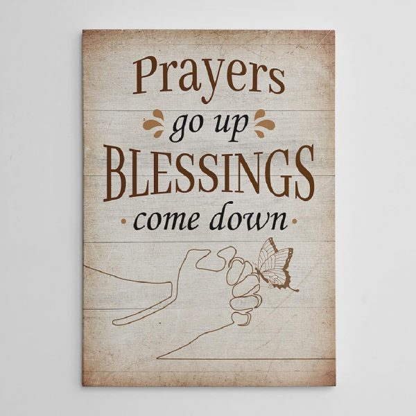 Prayers Go Up Blessings Come Down custom canvas print