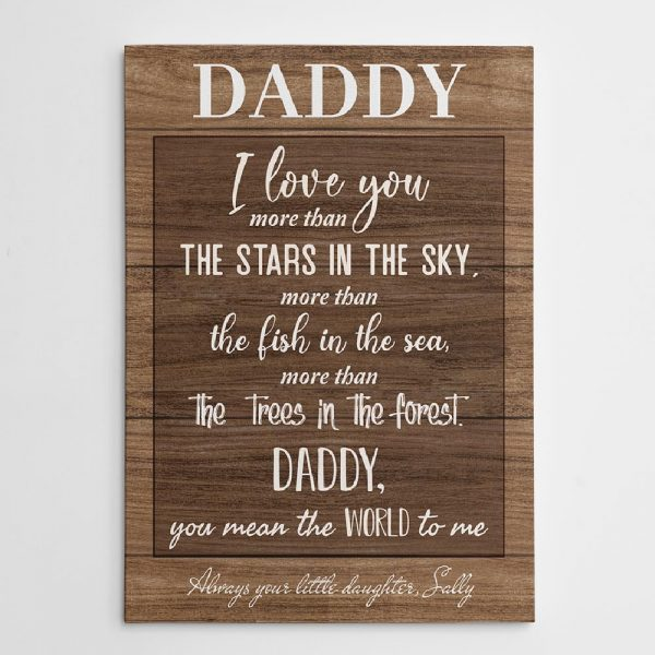 Daddy I Love You More Than The Star In The Sky Canvas Print
