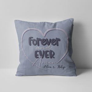 Forever And Ever Amen custom pillow