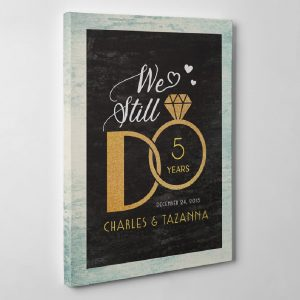 We Still Do Anniversary Canvas Print