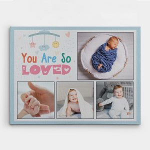 You Are So Loved custom collage canvas print