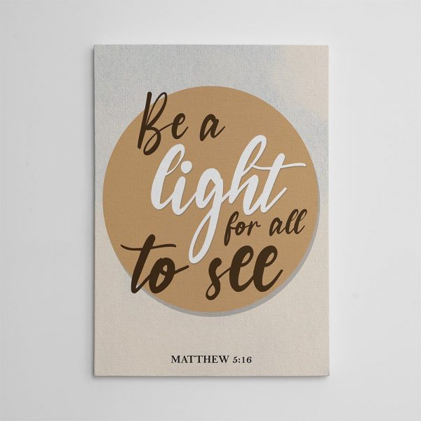 Be A Light For All To See Canvas Print