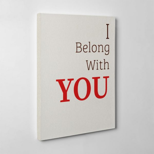 I belong with you canvas print