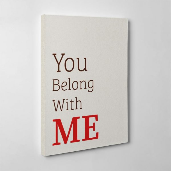 you belong with me canvas print