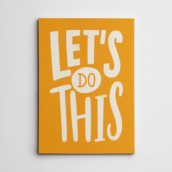 Let's Do This Inspiration Canvas Print