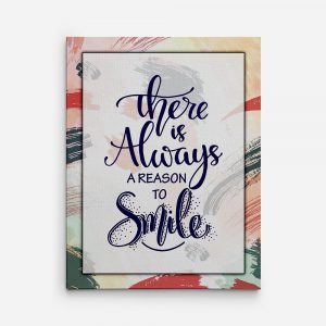 There Is Always A Reason To Smile Inspirational Canvas Print