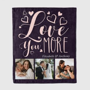 Love you more custom photo blanket
