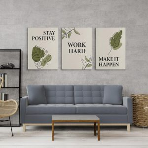 Stay Positive Work Hard Make It Happen Set of 3 Canvas Prints