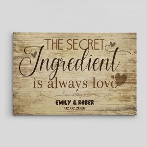The Secret Ingredient Is Always Love - Canvas Print