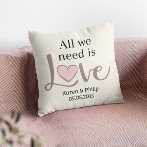 All We Need Is Love Custom Name And Anniversary Pillow