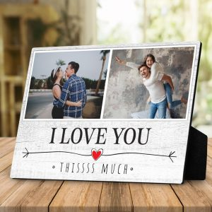 I Love You This Much custom desktop plaque