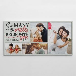 So Many Of My Smiles Begin With You Photo Canvas Print