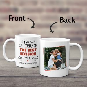 Today We Celebrate The Best Decision You Ever Made Custom Photo Mug